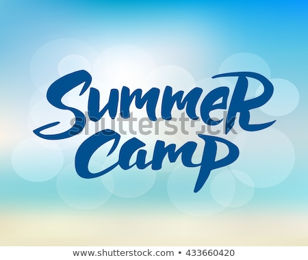 Summer Camp Handwritten Calligraphy Stock photo © Anna_leni