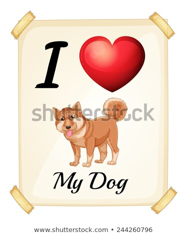 Stock photo: A flashcard showing the love of a dog