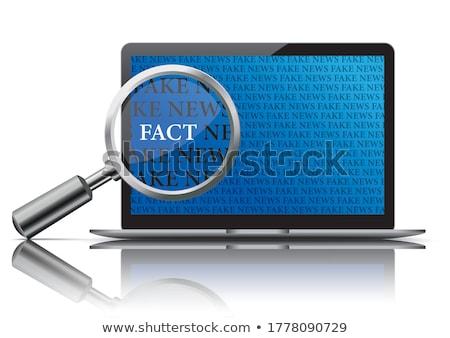 Fake News Loupe Facts Notebook Stock photo © limbi007