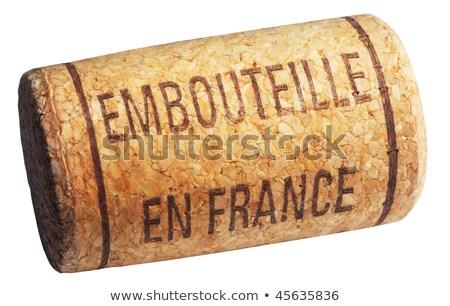 wine cork with inscription embouteille en France  stock photo © olykaynen