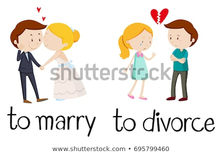 Opposite words for marry and divorce Stock photo © bluering