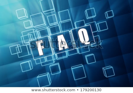 faq in blue glass cubes Stock photo © marinini