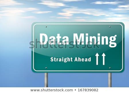 Data Mining on Highway Signpost. Stock photo © tashatuvango