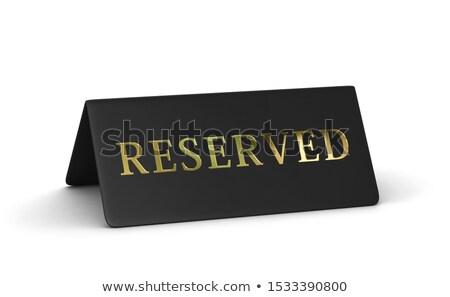 Reserved black sign Stock photo © Oakozhan