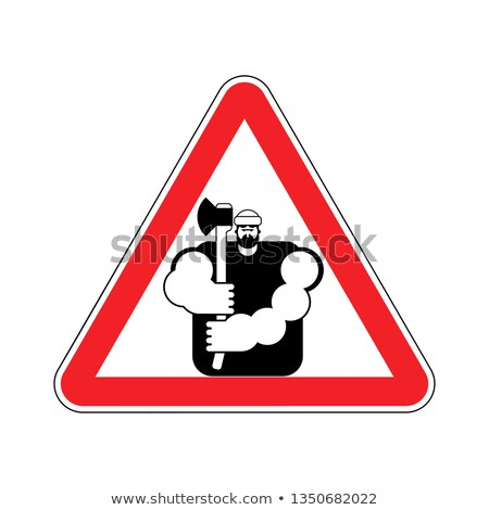 lumberjack Attention sign. Woodcutter Caution. Road red warning  Stock photo © popaukropa