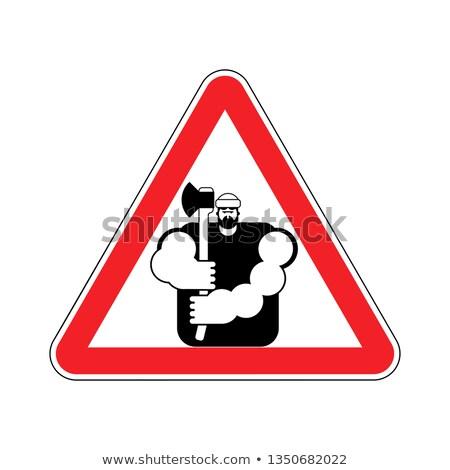 лесоруб внимание знак осторожность дороги красный Сток-фото © popaukropa