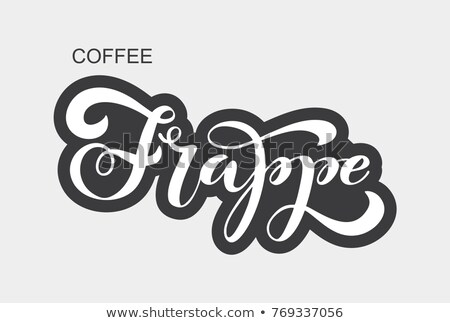 Frappe lettering. Vector illustration of handwritten lettering. Vector elements for coffee shop, mar Stock photo © bonnie_cocos
