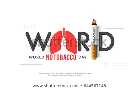 World No Tobacco Day Vector Lungs, Stop Smoking Stock photo © robuart