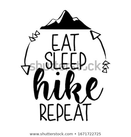 Eat sleep adventure repeat - Lettering inspiring Stock photo © Zsuskaa