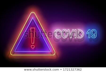 Parıltı uyarı dikkat imzalamak dünya coronavirüs Stok fotoğraf © lissantee