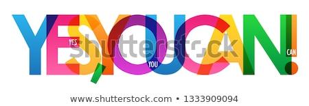 Ja kan tekst geschreven kleurrijk krijt Stockfoto © bbbar