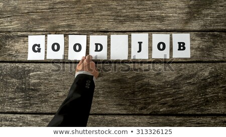 Positive Job Reinforcement Messages Stock photo © cteconsulting