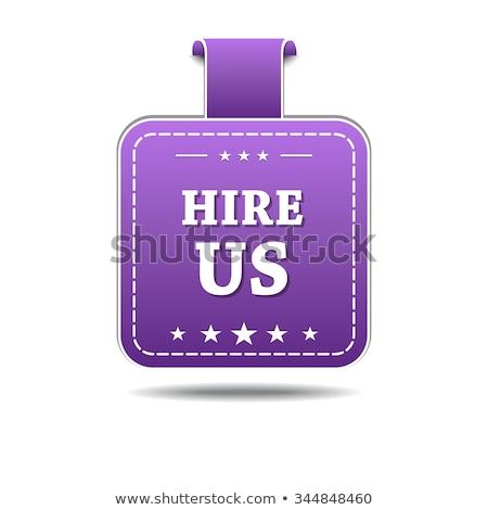 Hire Us Violet Vector Icon Design Stock photo © rizwanali3d
