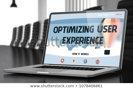 Optimizing User Experience - on Laptop Screen. Closeup. 3d Stock photo © tashatuvango