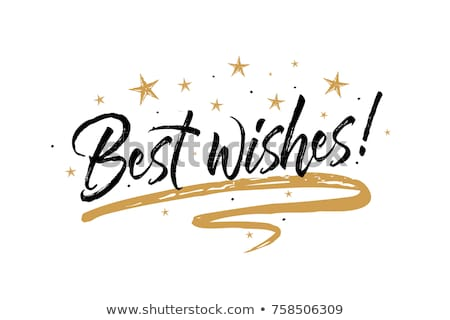 tag on a white background with the text best wishes stock photo © zerbor