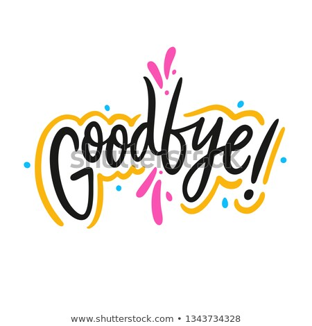 Word GOOD BYE on stickers Stock photo © a2bb5s