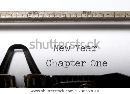 new year chapter one typewriter stock photo © ivelin