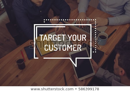 target your customers business concept stock photo © tashatuvango