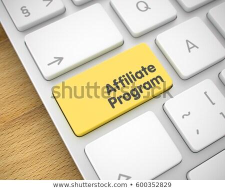 Affiliate Program - Message on Yellow Keyboard Key. 3D. Stock photo © tashatuvango
