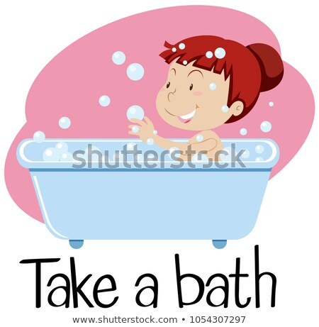 Wordcard for take a bath with girl in tub Stock photo © bluering