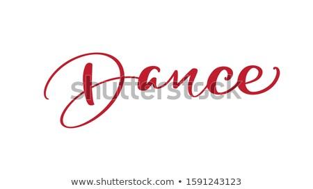 I love dance font  Stock photo © bluering