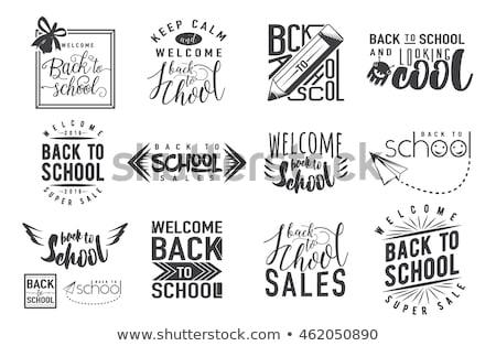 Vissza az iskolába tipográfia nyomtatott sablon grafikai tervezés poszter Stock fotó © kollibri