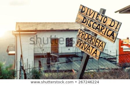 Italian private property sign Stock photo © Alex9500