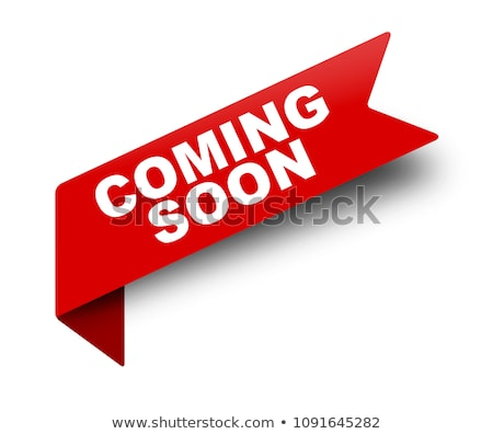 white background of coming soon ribbon Stock photo © SArts