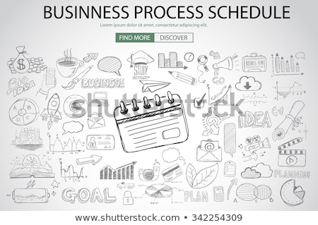 Business Process Schedule with Doodle design style Stock photo © DavidArts