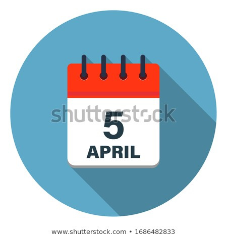 A calendar showing the 5th of April Stock photo © colematt