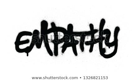 graffiti empathy wrord sprayed in black over white Stock photo © Melvin07