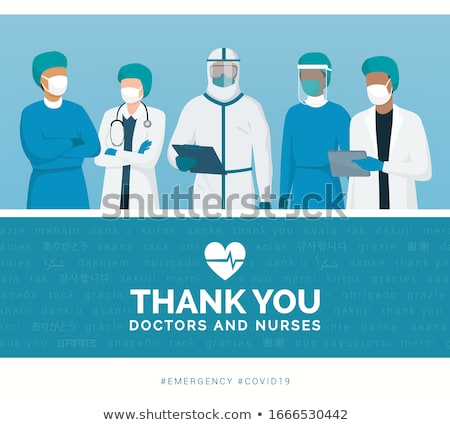 Thank you to the doctors and nursesThank you to the doctors and nurses Stock photo © bedlovskaya