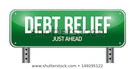 Debt Relief On Green Direction Arrow Sign Сток-фото © alexmillos