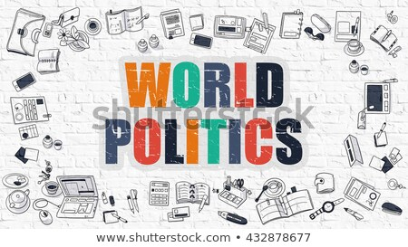 World Politics in Multicolor. Doodle Design. Stock photo © tashatuvango