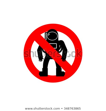 Stop  astronauts. It is forbidden to be  Cosmonaut. Frozen human Stock photo © popaukropa