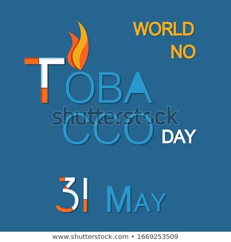 dünya · tütün · gün · poster · yanan - stok fotoğraf © robuart