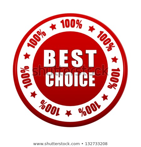 best choice 100 percentages in white red circle label stock photo © marinini