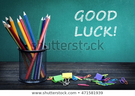 Good luck text on school board Stock photo © fuzzbones0