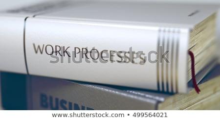 Gyártás hatásfok könyv cím gerincoszlop 3D Stock fotó © tashatuvango