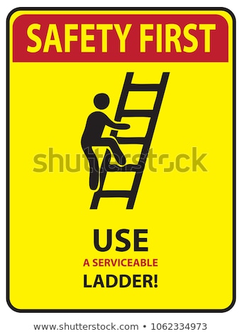 Safety sign use ladder safely Stock photo © Ustofre9