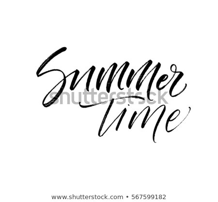 Summer Lettering. Summer time postcard. Seasonal lettering. Ink illustration. Modern brush calligrap stock photo © kollibri