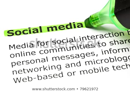 'Social media' highlighted in green Stock photo © ivelin