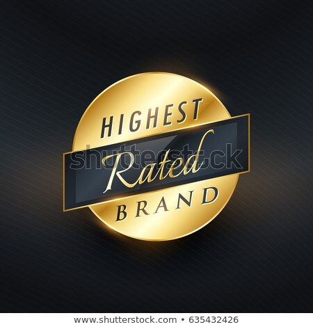 highest rated brand golden label or badge vector design Stock photo © SArts