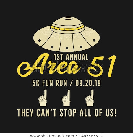 Storm Area 51 - They Cant Stop All Of Us graphic for T-SHirt and other prints. 5k fun run. September Stock photo © JeksonGraphics