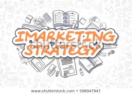 Imarketing Strategy - Doodle Orange Word. Business Concept. Stock photo © tashatuvango