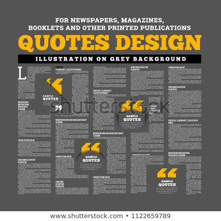 Quotes design for newspapers, magazines, books and other printed and online publications Stock photo © m_pavlov