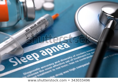 Sleep Apnea - Printed Diagnosis. Medical Concept. Stock photo © tashatuvango