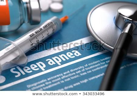 sleep apnea   printed diagnosis medical concept stock photo © tashatuvango