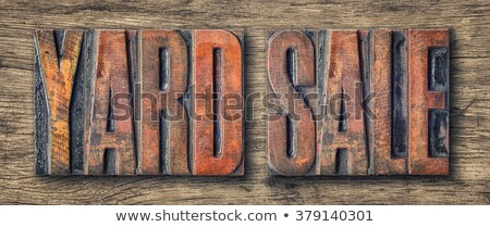 Antique letterpress wood type printing blocks - Yard Sale Stock photo © Zerbor