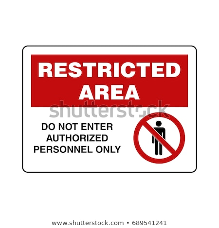 restricted area Stock photo © tracer